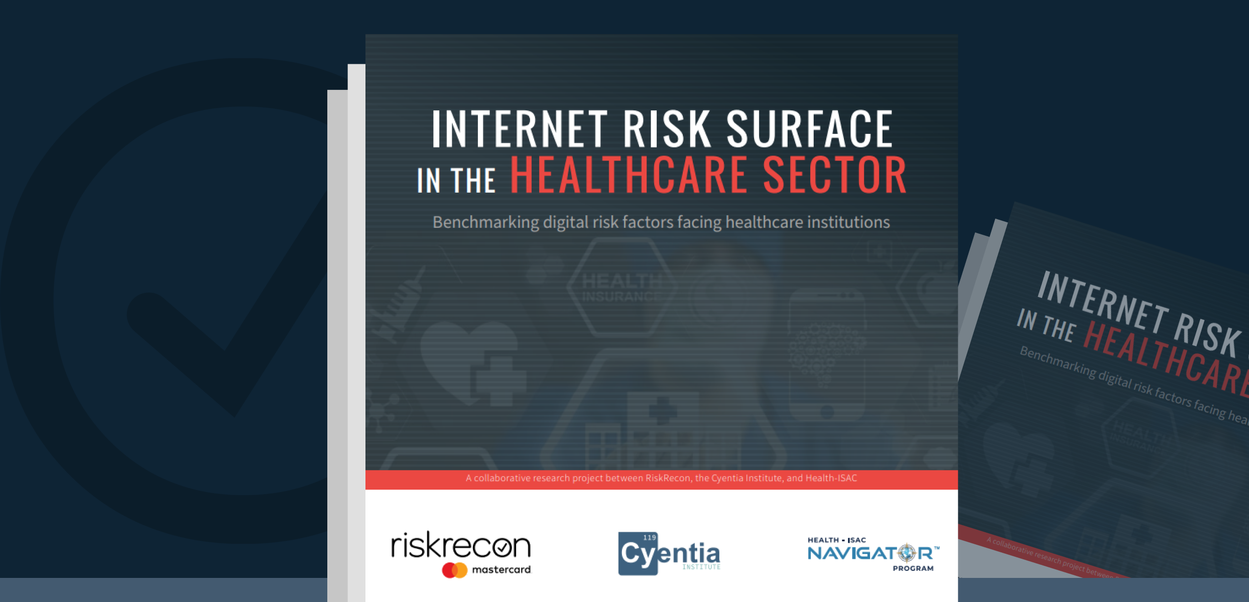 Report: Benchmarking digital risk factors facing healthcare providers
