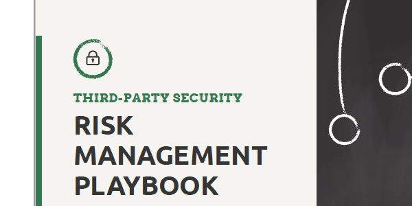 Third-Party Security Risk Management Playbook