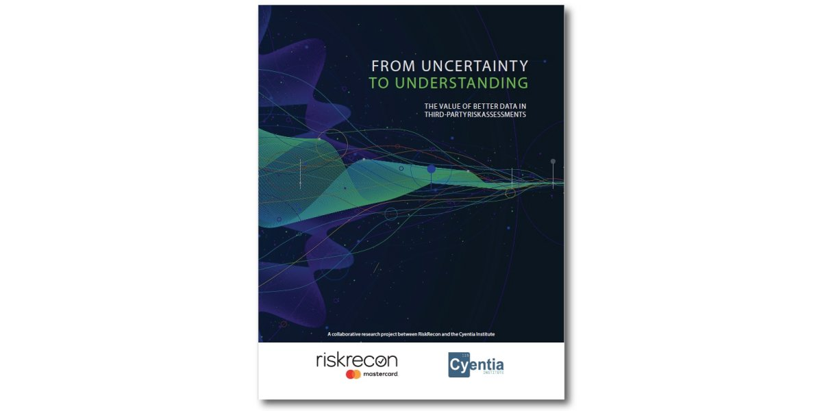 New Report: The Value of Better Data in Third-Party Risk Assessments